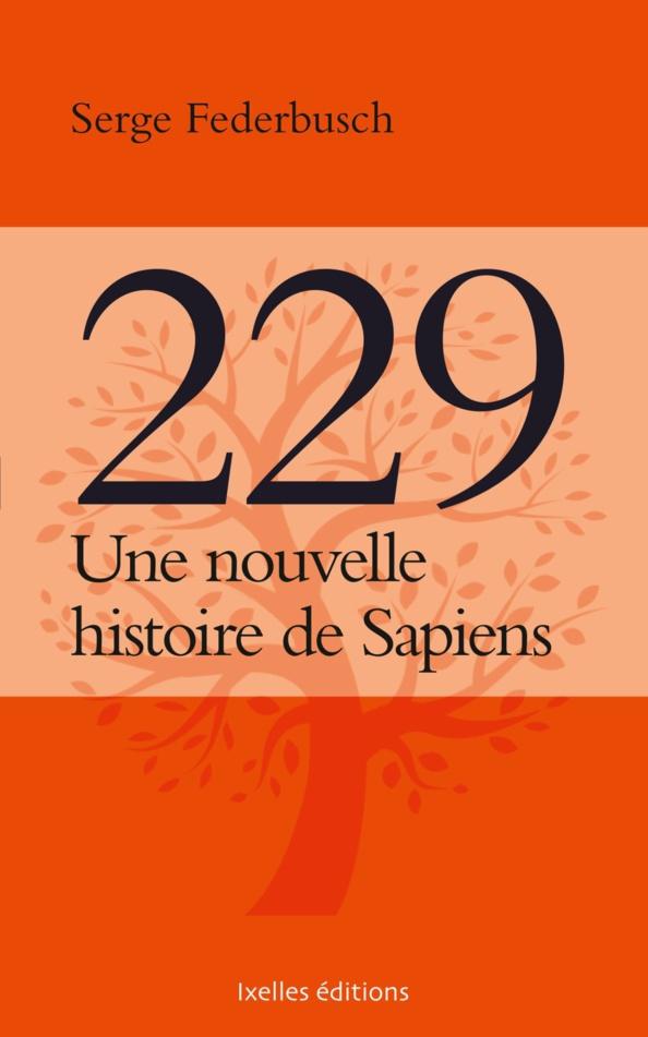 Une nouvelle histoire de Sapiens : l'interview de Serge Federbusch pour Atlantico !